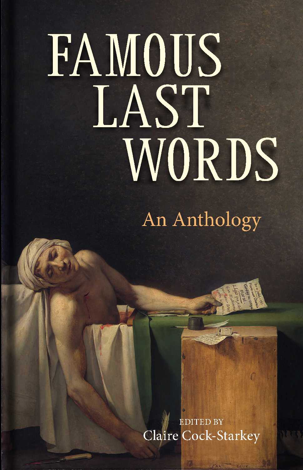 Book cover of Famous Last Words - by Claire Cock-Starkey