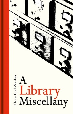 Book cover for A Library Miscellany