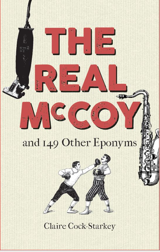 Book cover design for The Real McCoy and 149 Other Eponyms by Claire Cock-Starkey
