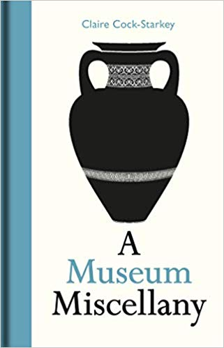 Book cover design for A Museum Miscellany by Claire Cock-Starkey